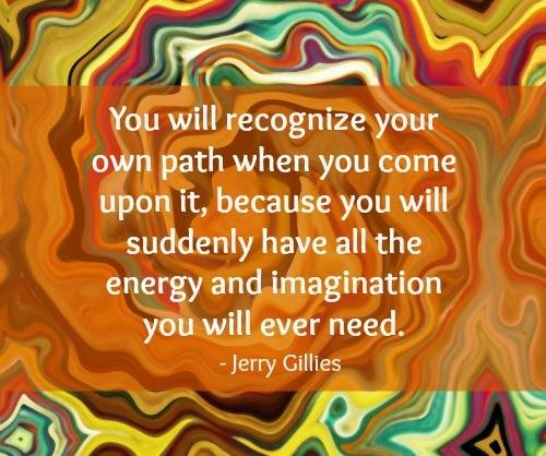 you will recognize your own path